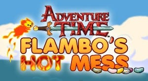 Flambo's Hot Mess