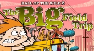 Hall of the Wild 2: The Big Field Trip