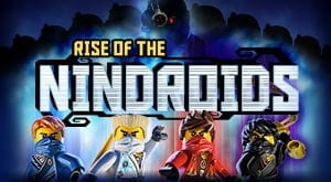 Rise of the Nindroids
