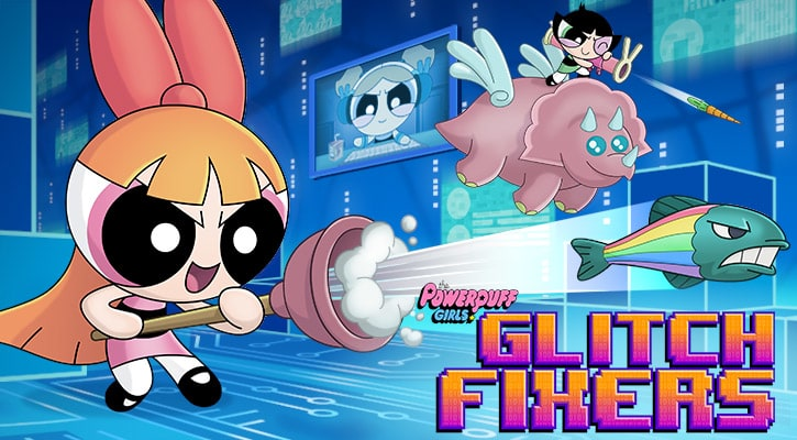 Powerpuff Girls - Glitch Fixers