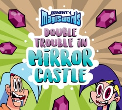 Mighty Magiswords - Double Trouble in Mirror Castle